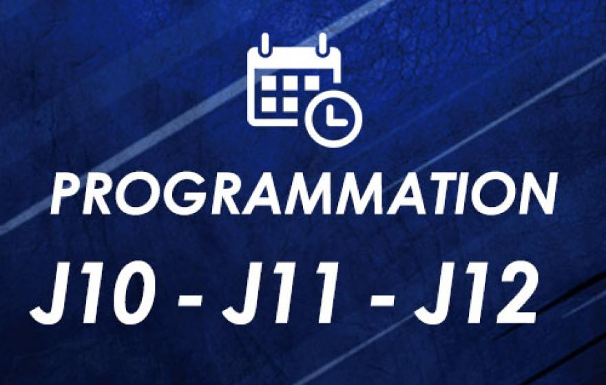 Programmations | J10, J11 et J12