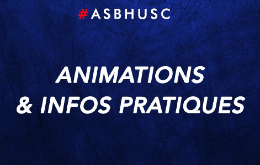 #ASBHUSC | Les animations