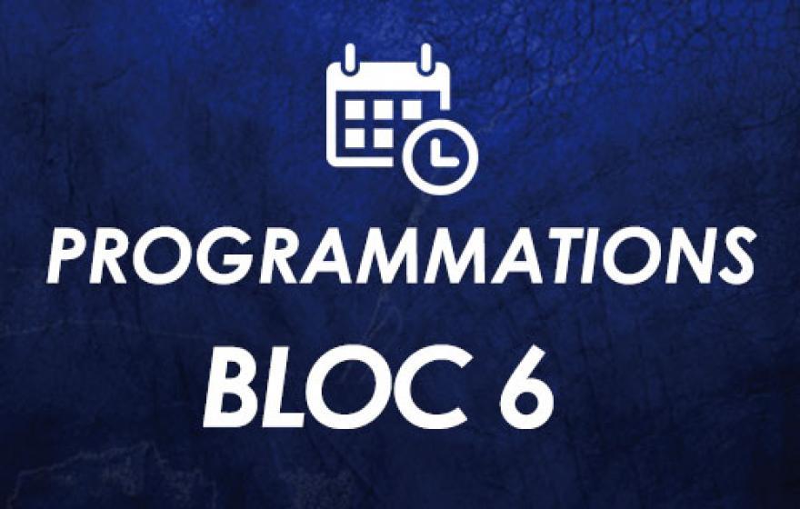 Bloc 6 | Programmations