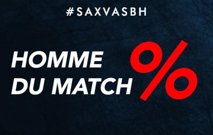#SAXVASBH | Homme du match