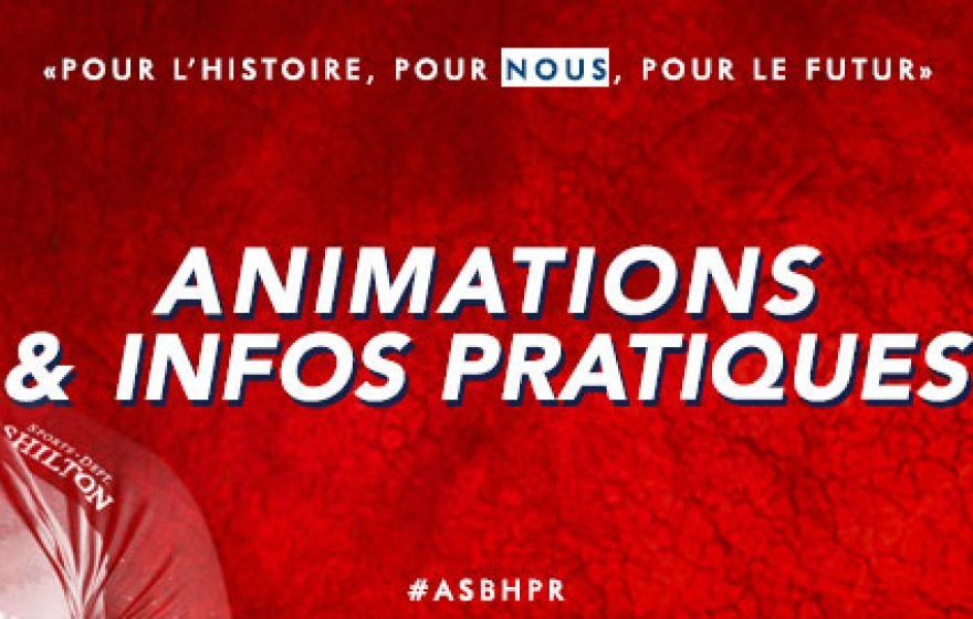 #ASBHPR| Animations et infos pratiques