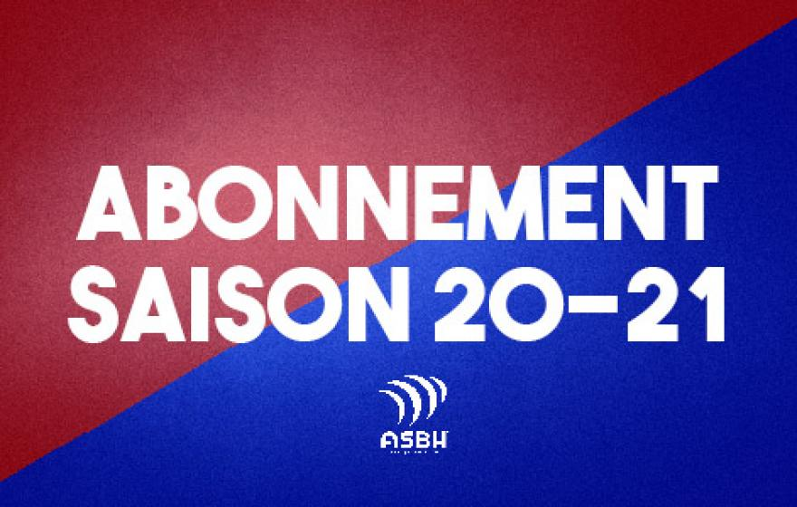 Abonnements 2020-2021 : à nos abonnés