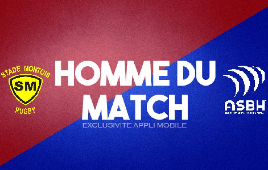 Stade Montois / ASBH : Homme du match